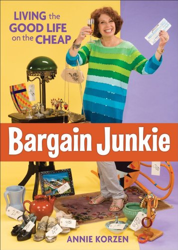 Bargain Junkie - Living The Good Life on the Cheap