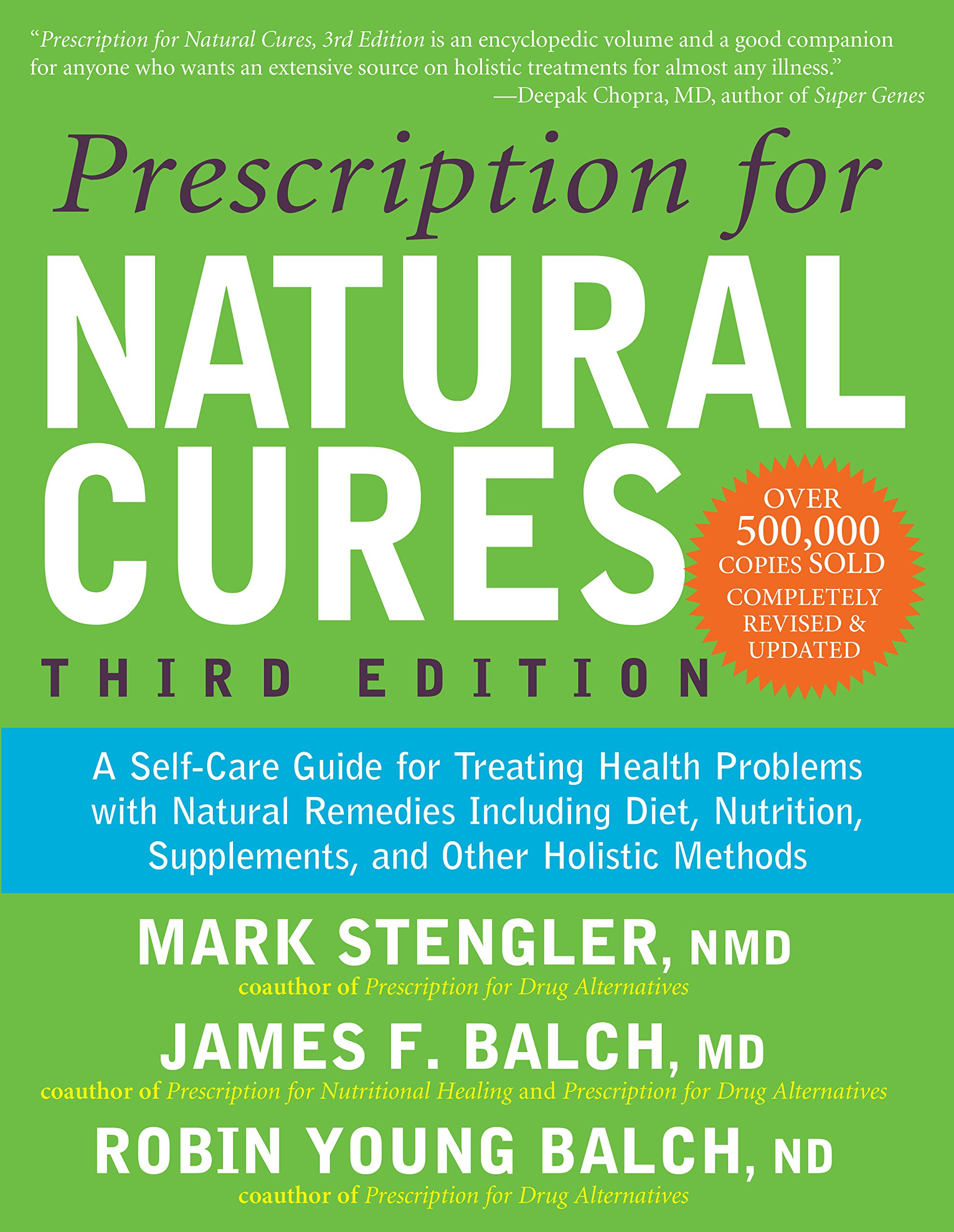 Prescription For Natural Cures Third Edition