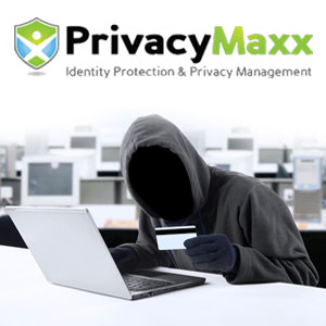 An identity theft occurs every 3 seconds! Don't be next...sign up for PrivacyMaxx now